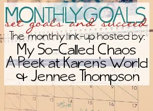 Monthly Goals Linky Party