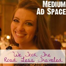We Took The Road Less Traveled Medium Ad Space