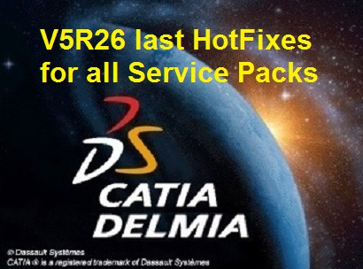DS V5R26 CATIA-DELMIA-ENOVIA last hotfixes for all SP x64 (Update.27.09.2016)