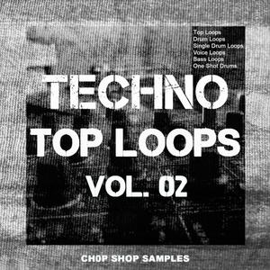 Chop Shop Samples Techno Top Loops Vol.02 WAV coobra.net