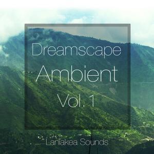 Laniakea Sounds Dreamscape Ambient Vol 1 (WAV MiDi)