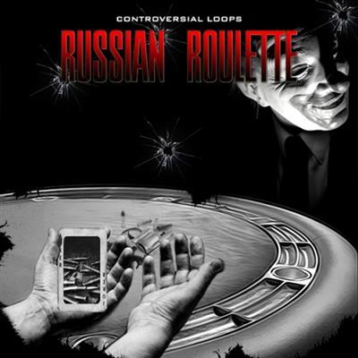 Controversial Loops Russian Roulette [WAV MiDi]