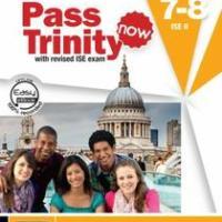 Pass Trinity now 7-8 & ISE II