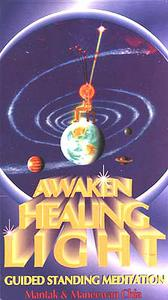 Awaken Healing Light -Guided Standing Meditation