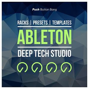 Push Button Bang Ableton Deep Tech Studio LiVE