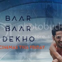 Movie Review : Baar Baar Dekho (2016)
