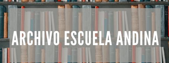 Archivo Escuela Andina