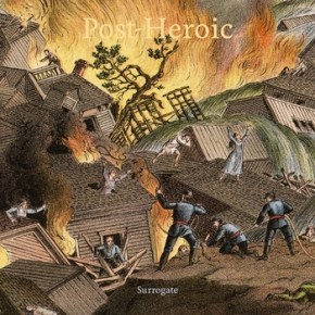 Review: Surrogate - Post-Heroic (2013)