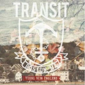 Review: Transit - Young New England (2013)