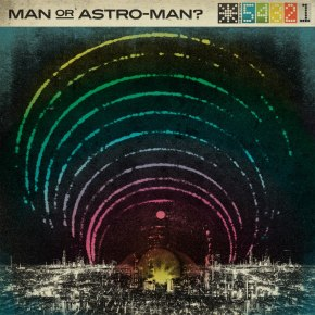 Review: Man or Astro-man? - Defcon 5..4..3..2..1 (2013)