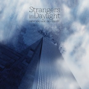 Trending Single Reviews: Strangers in Daylight, Abandon Kansas, Jimmy Eat World
