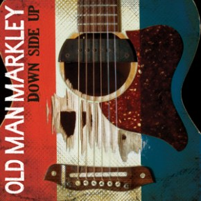 Review: Old Man Markley - Down Side Up (2013)