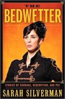 Sarah Silverman - The bedwetter