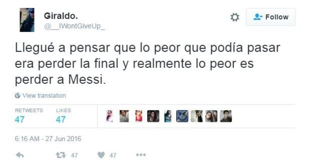 English translation of tweet in Spanish read, 'I thought that the worst it could happen was to lose the Cup, but the worse is to lose Messi'.