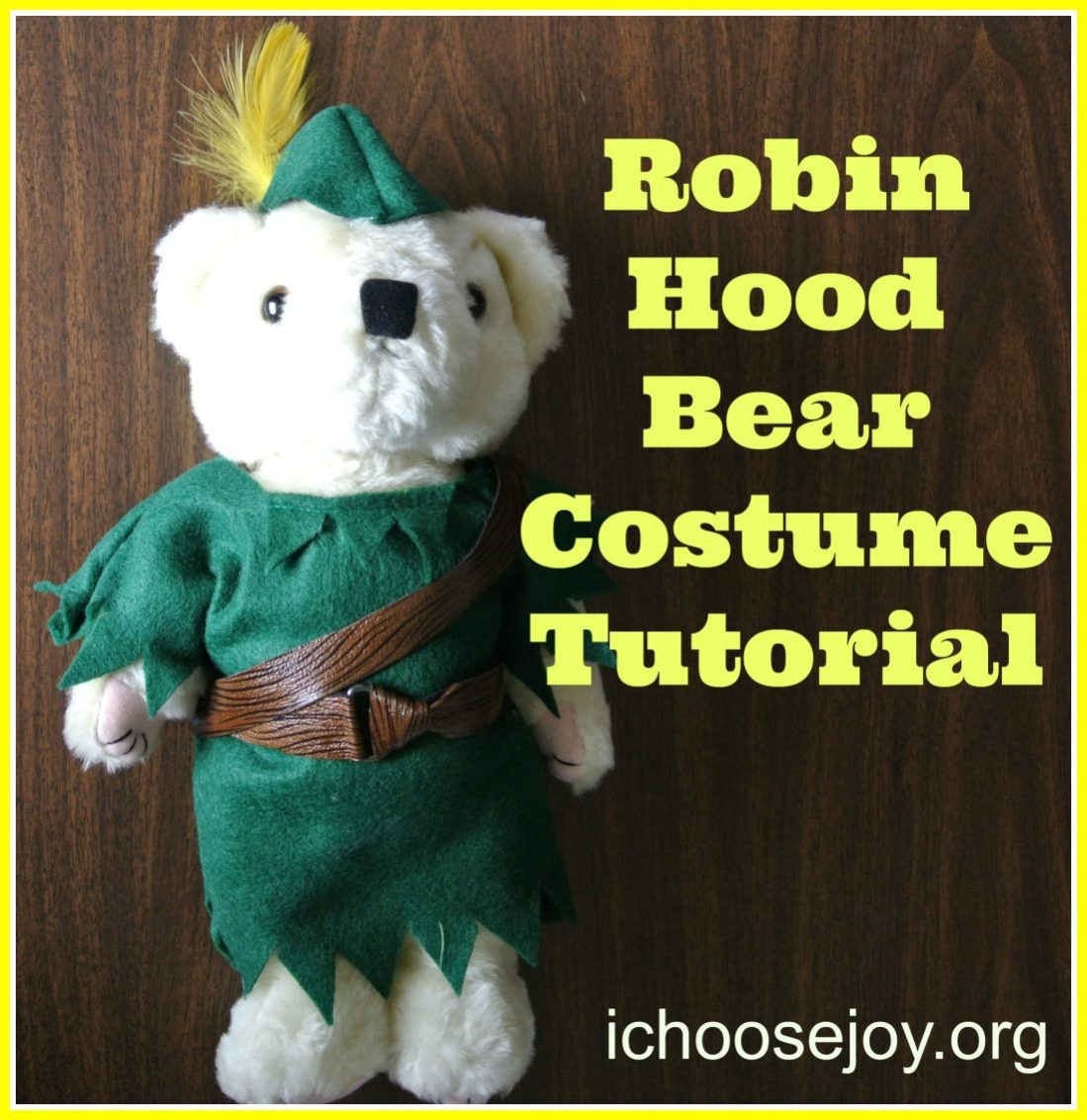 Tutorial: Robin Hood Costume for Stuffed Bear