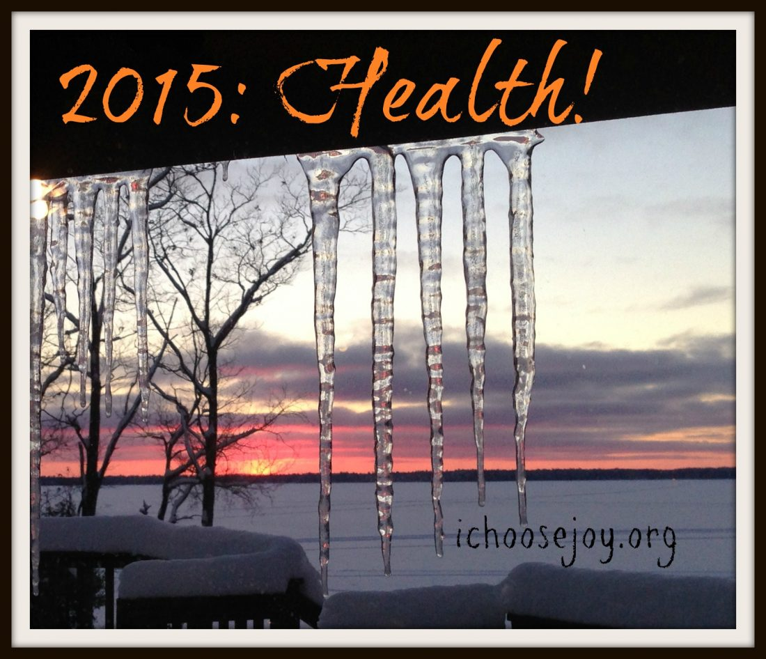 2015 Word of the Year: HEALTH!