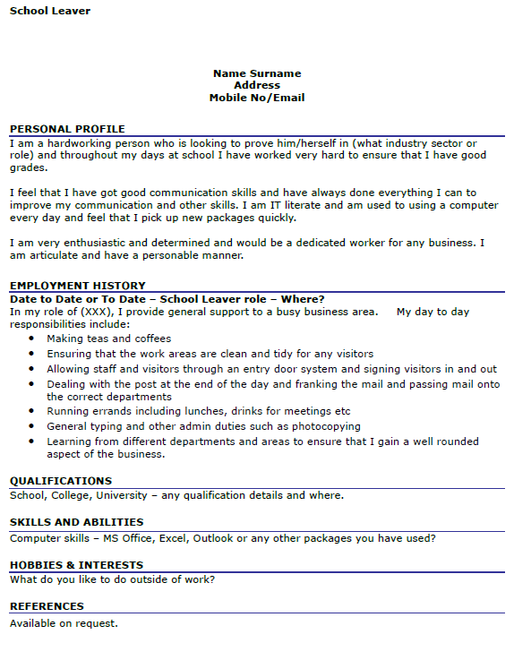 school leaver cv template School leaver cv example provided by icoverorguk for you to write your own cv easily.