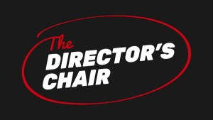 The Director's Chair Ep.5
