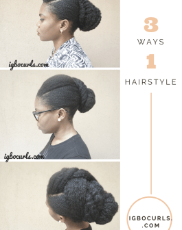 1 Hairstyle 3 Ways updo on natural hair