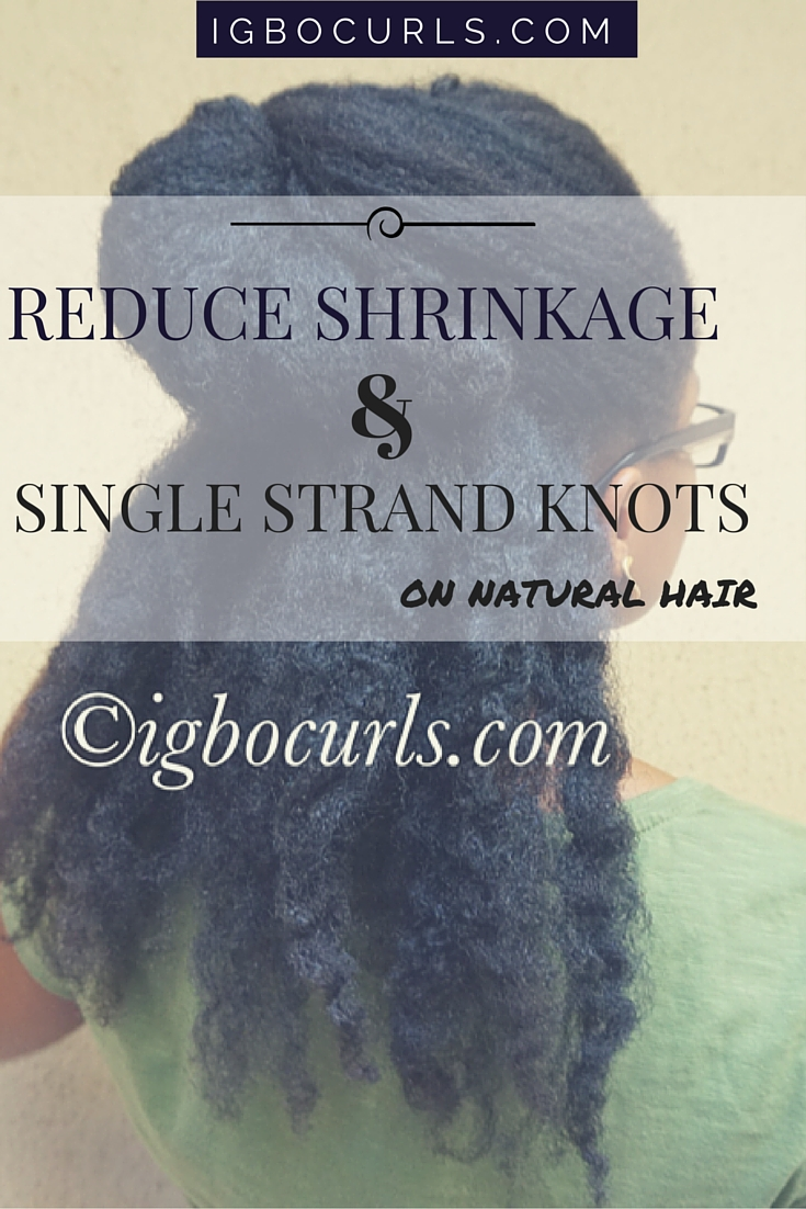 How To: Prevent Single Strand Knots on Natural Hair