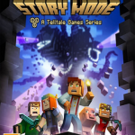 Minecraft Story Mode Episode 1+2+3+4+5+6+7+8 Cracked [PC]