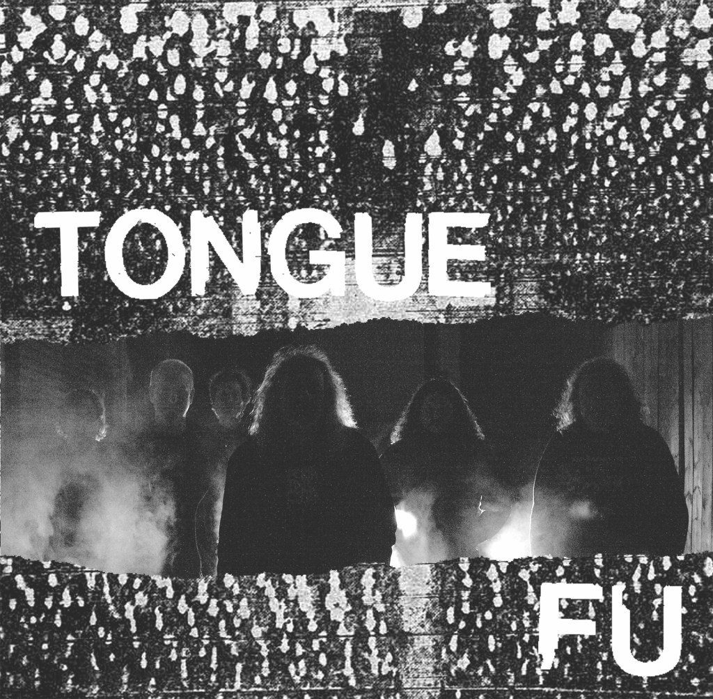 TONGUE FU DEBUT