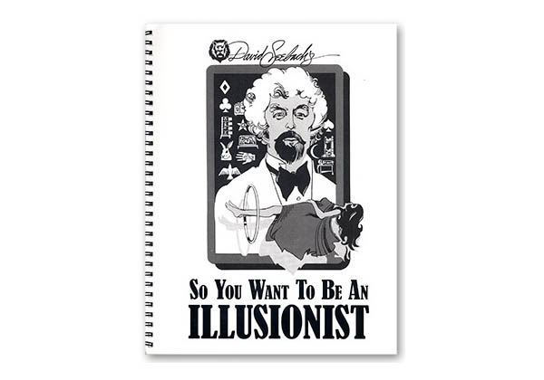So You Want to be an Illusionist