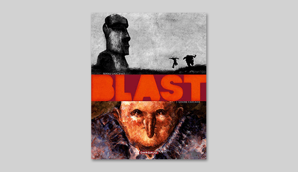 Blast, Tome 1 : Grasse carcasse (French)