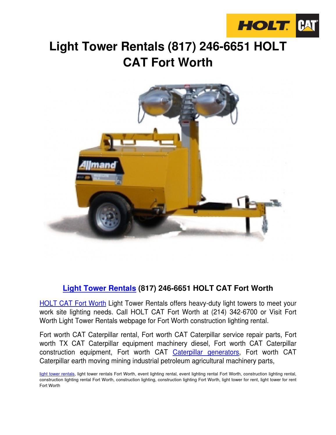 Seemly Light Tower Rentals Holt Cat Fort Worth Light Tower Rentalsby Holtcatfortworth Issuu Light Tower Rentals Holt Cat Fort Worth Light Tower Fort Worth Lighting Phone Number Fort Worth Tree Lightin houzz 01 Fort Worth Lighting