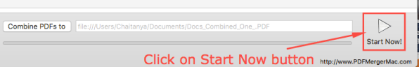 Click on Start Now button to Start Combining PDFs