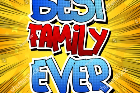 stock vector best family ever comic book style word 371328382