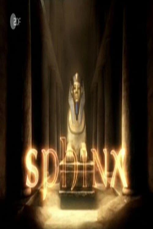 Sphinx – Geheimnisse der Geschichte series tv complet