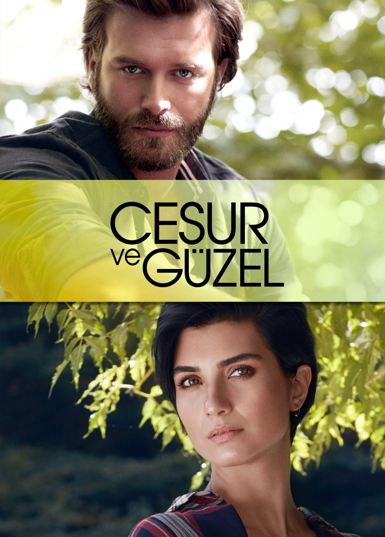 Cesur Ve Güzel series tv complet