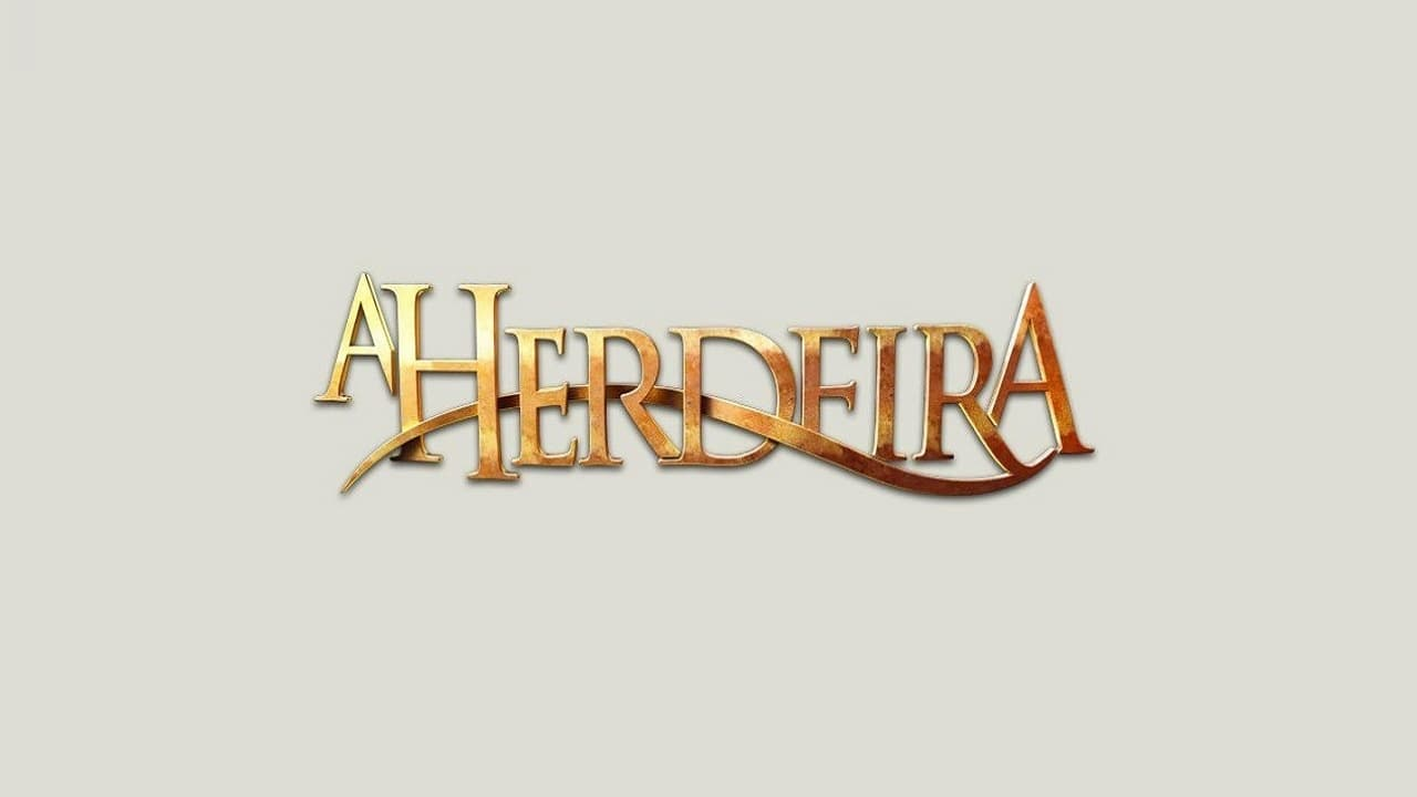 Full Free Watch A Herdeira Season episode HD Free TV Series