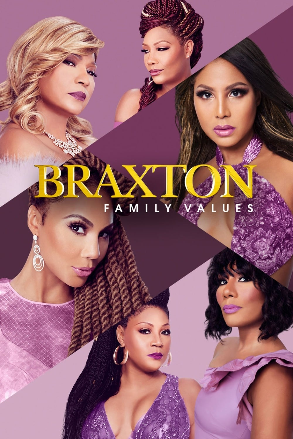 Braxton Family Values series tv complet