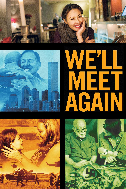 We'll Meet Again series tv complet