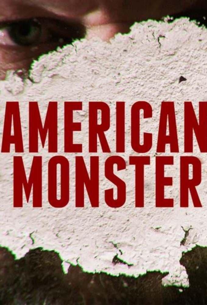 American Monster series tv complet