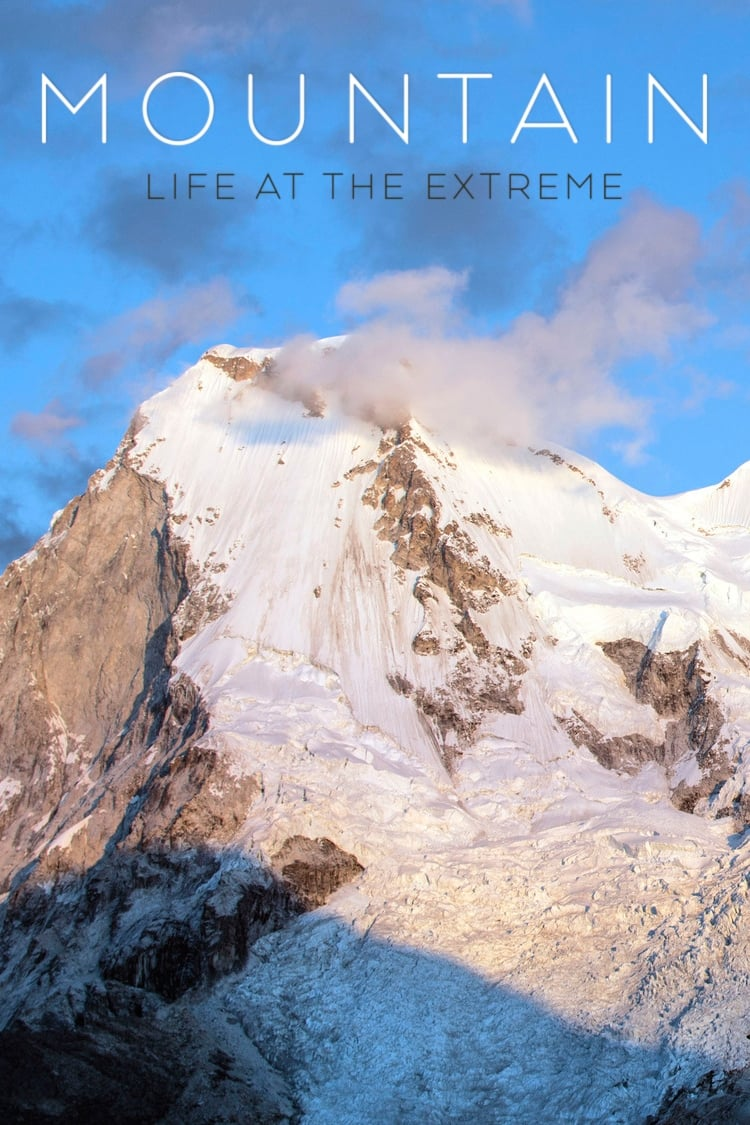 Mountain: Life at the Extreme series tv complet