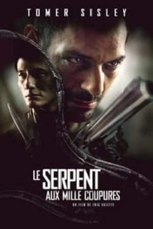 Le Serpent aux mille coupures  film complet