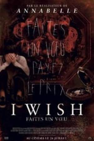 I Wish - Faites un vœu  film complet