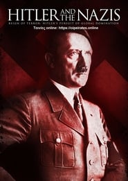 Hitler and the Nazis streaming vf