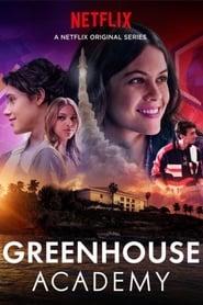 Greenhouse Academy streaming vf