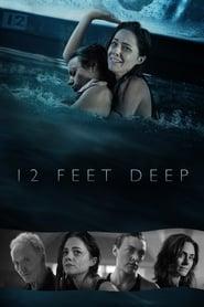 12 Feet Deep streaming vf