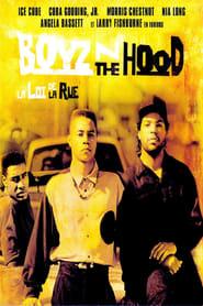 Boyz'n the Hood, la loi de la rue streaming vf