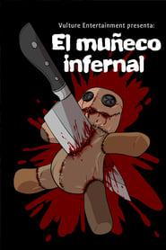 El Muñeco Infernal streaming vf