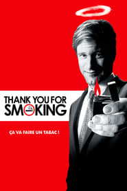 Thank You for Smoking streaming vf