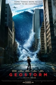 Streaming Full Movie Geostorm (2017) Online