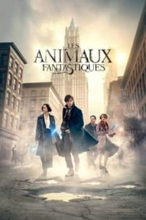 Fantastic Beasts and Where to Find Them  film complet
