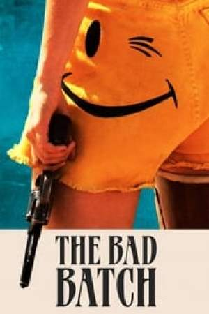 The Bad Batch  film complet