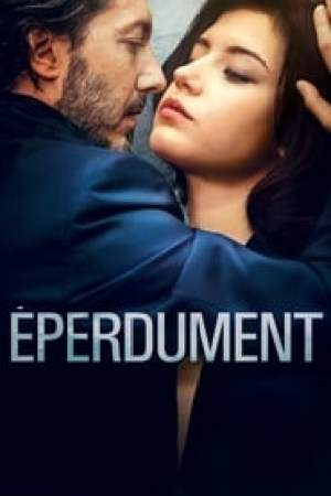 Éperdument  film complet